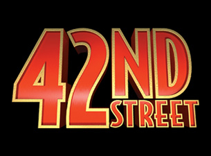 Four Performances of the Tony-Award Winning Musical 42nd Street