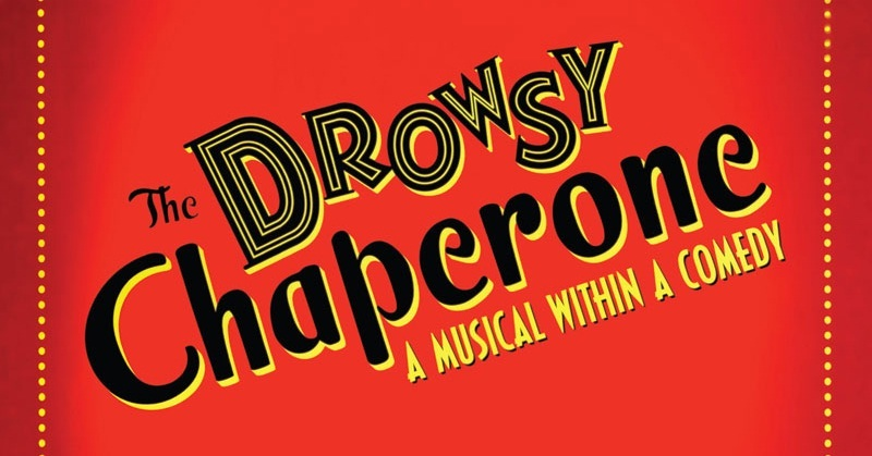Tickets Are Going Fast For The Spring Musical, The Drowsy Chaperone