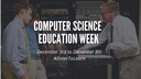 Information Sciences and Technology Department Celebrates Computer Science Education Week